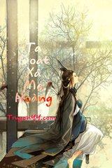 Ta Đoạt Xá Ma Hoàng (Dịch)