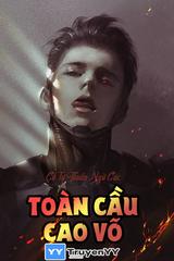 Toàn Cầu Cao Võ (Dịch)