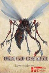 Thần Cấp Con Muỗi(Dịch)