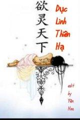 Dục Linh Thiên Hạ (Bản Dịch)